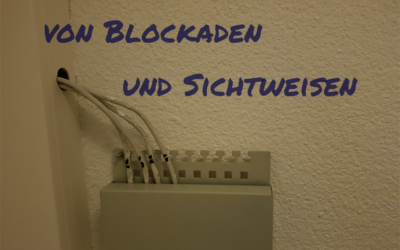 Friday Morning Motivation – von Blockaden und Sichtweisen