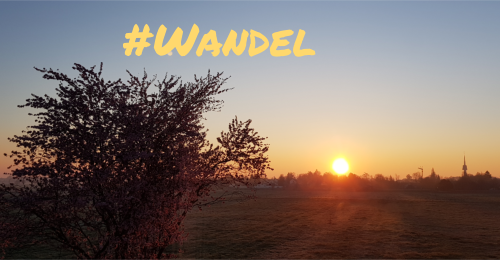 Friday Morning Motivation #Wandel